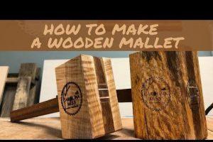 DIY Wooden Mallet w/ Full Video Tutorial